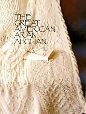 The Great American Aran Afghan book:: Brand new
