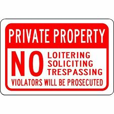 """Private Property No Loitering Soliciting Trespassing 12""""x 8"""" Aluminum Sign"""