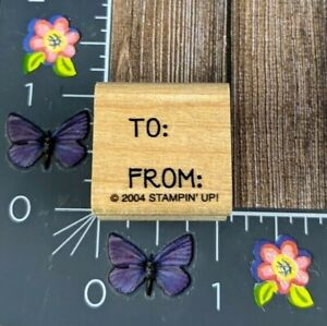 Stampin' Up! To From Gift Tag Rubber Stamp 2004 Present Card Wood Mount #B56