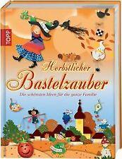 Herbstlicher Bastelzauber: Die s...