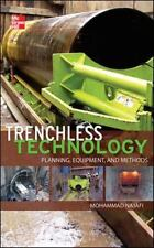 Trenchless Technology : Planning, Equipment, and Methods by Mohammad Najafi 2013