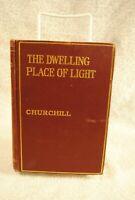 The Dwelling Place of Light, Winston Churchill 1917 Macmillian HB Book