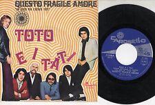 TOTO CUTUGNO disco 45 giri QUESTO FRAGILE AMORE  made in ITALY 1970