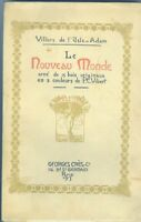 Villiers de l'Isle Adam Le nouveau Monde illustré par Vibert ex/japon 1913