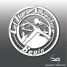 Let The Adventure Begin Funny Laptop, Camper, Caravan, Car Vinyl Decal Sticker