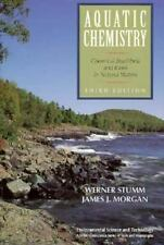 Aquatic Chemistry: Chemical Equilibria and Rates in Natural Waters, Stumm, Werne