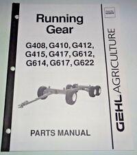 Gehl G408/410/412/415/417/612/614/617/622 Running Gear Parts Manual Catalog 6/02