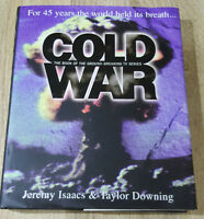 Cold War: For 45 Years the World Held Its Breath, Downing-Taylor *Hardback Book