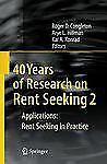40 Years of Research on Rent Seeking 2 : Applications - Rent Seeking in...