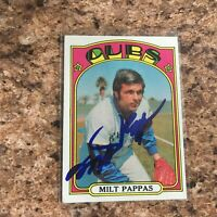Milt Pappas Signed 1972 Topps Auto Chicago Cubs