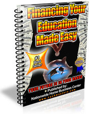 FINANCING YOUR EDUCATION MADE EASY PDF EBOOK FREE SHIPPING RESALE RIGHTS