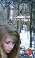 Livre Poche l'orpheline des neiges M. Bernadette Dupuy éditions Calmann-Lévy