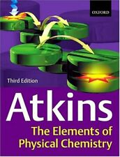 The Elements of Physical Chemistry, 3rd Ed., Atkins, Peter W., Used; Very Good B