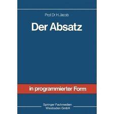 Der Absatz: Sonderdruck aus Allgemeine Betriebswirtschaftslehre in programmiert