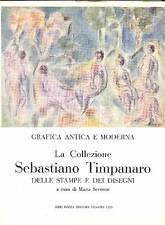 SEVERINI Maria (a cura di), La Collezione Sebastiano Timpanaro
