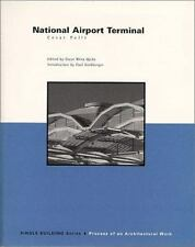 National Airport Terminal (Single Building) Pelli, Cesar, Riera Ojeda, Oscar Pa