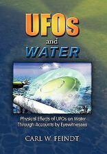 UFOs and Water: Physical Effects of UFOs on Water Through Accounts by Eyewitness