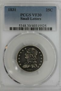 1831  .25  PCGS  V30  SMALL LETTERS   Capped Bust Quarter, Early/Bust 25C, .25,