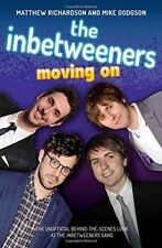 The Inbetweeners: Moving on, Mike Dodgson, Matthew Richardson, Very Good conditi