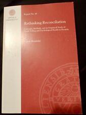 Rethinking Reconciliation by Karen Brouneus Uppsala University Report No.81