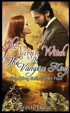 USED (VG) The Virgin Witch and The Vampire King:  Book One: Weddings Bells Times