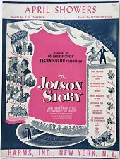 "1946 ""THE JOLSON STORY"" MOVIE SHEET MUSIC ""APRIL SHOWERS"" AL"