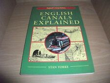 English Canals Explained by Stan Yorke (Paperback 2008 Revised)..VG Condition..