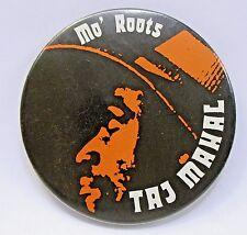 "rare c.1974 TAJ MAHAL MO' ROOTS  2 7/8"" celluloid pinback button BLUES"