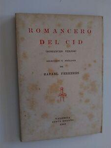 1941 Romancero del Cid Romances Viejos Selección y Prólogo de Rafael Ferreres