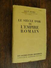 Le siècle d'or de l'Empire romain par Léon Homo