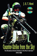 Counter-Strike From the Sky: The Rhodesian All-Arms Fireforce in the War in the