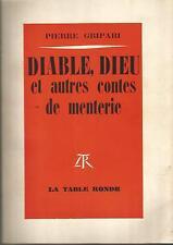 Pierre Gripari, Diable, Dieu et autres contes de menterie envoi autographe signé