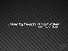 Driven By The Spirit Of Paul Walker Car window Sticker Fast & Furious
