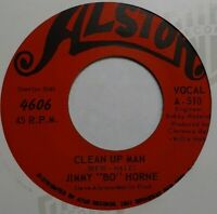 Jimmy Bo Horne Clean Up Man / Down The Road Of Love 45 ALSTON VG+