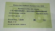 Ticket 18.3.89 1.FC Magdeburg Stahl Brandenburg DDR Oberliga Eintrittskarte FCM