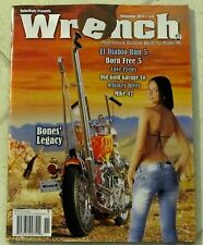 WRENCH Biker Magazine BONES' LEGACY November 2013 BORN FREE 5 Whiskey River NEW