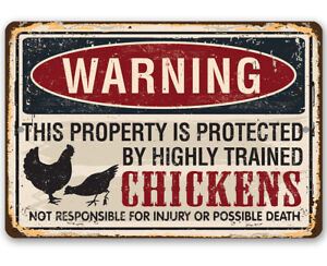 Warning Property Protected by Chickens Metal Sign - Makes a Funny Farm Decor