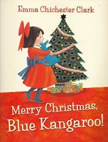 Merry Christmas, Blue Kangaroo! by Emma Chichester Clark (Paperback)