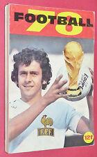 CAHIERS EQUIPE FOOTBALL 78 GUIDE 1977-1978 MONACO FCN ASSE OGCN SOCHAUX PSG OM