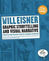 Graphic Storytelling and Visual Narrative: Principles and Practices from the Leg