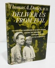 DELIVER US FROM EVIL by THOMAS DOOLEY, M.D.  HCDJ - VIETNAM WAR