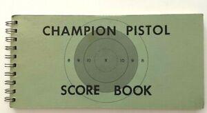 Champion Pistol Score Book