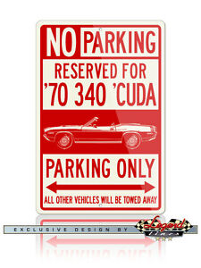 1970 Plymouth 'Cuda 340 Convertible Reserved Parking Only 12x18 Aluminum Sign