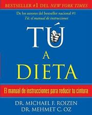 Tu, a dieta: Manual de instrucciones para reducir tu cintura (Vintage -ExLibrary