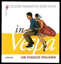 In Vespa : Un viaggio Italiano - pagine e illustrazioni : n. 144