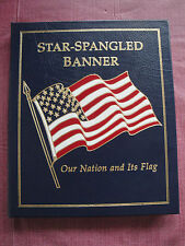 Star Spangled Banner : Our Nation and It's Flag - Easton Press