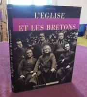 Celton Yann L'EGLISE ET LES BRETONS bretagne religion palantines 2008