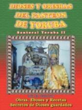 Dioses y Orishas Del Panteon de Yoruba : Santoral Yoruba II by McR El...