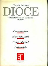 AA.VV., To build the city of Dioce whose terraces are the colour of stars