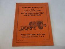 Allis Chalmers No 60 Series 4 Bottom Mounted Plows Operating Amp Parts Manual